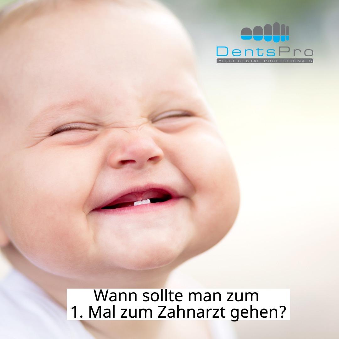 Ab wann zum 1. Mal zum Zahnarzt - DentsPro.de